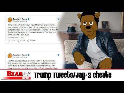 Bearly News: Trump Tweets/Jay-Z Cheats