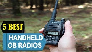 5 Best Handheld CB Radios 2018 | Best Handheld CB Radios Reviews | Top 5 Handheld CB Radios