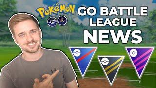 GO BATTLE LEAGUE NEWS + PVP UPDATES | POKEMON GO PVP