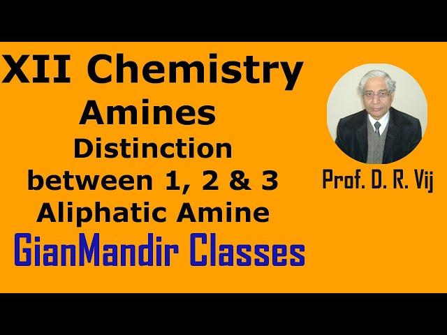 XII Chemistry | Amines | Distinction between 1, 2 & 3 Aliphatic Amine by Gaurav Sir