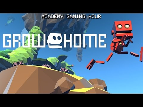 Academy Gaming Hour w/ Grow Home