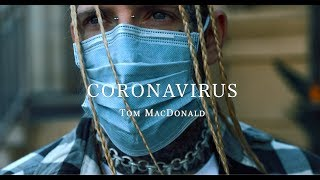 Watch Tom Macdonald Coronavirus video