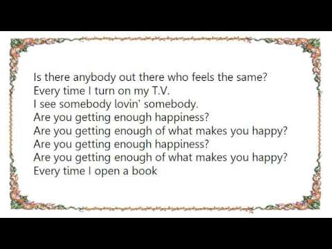 Hot Chocolate - Are You Getting Enough Happiness Lyrics