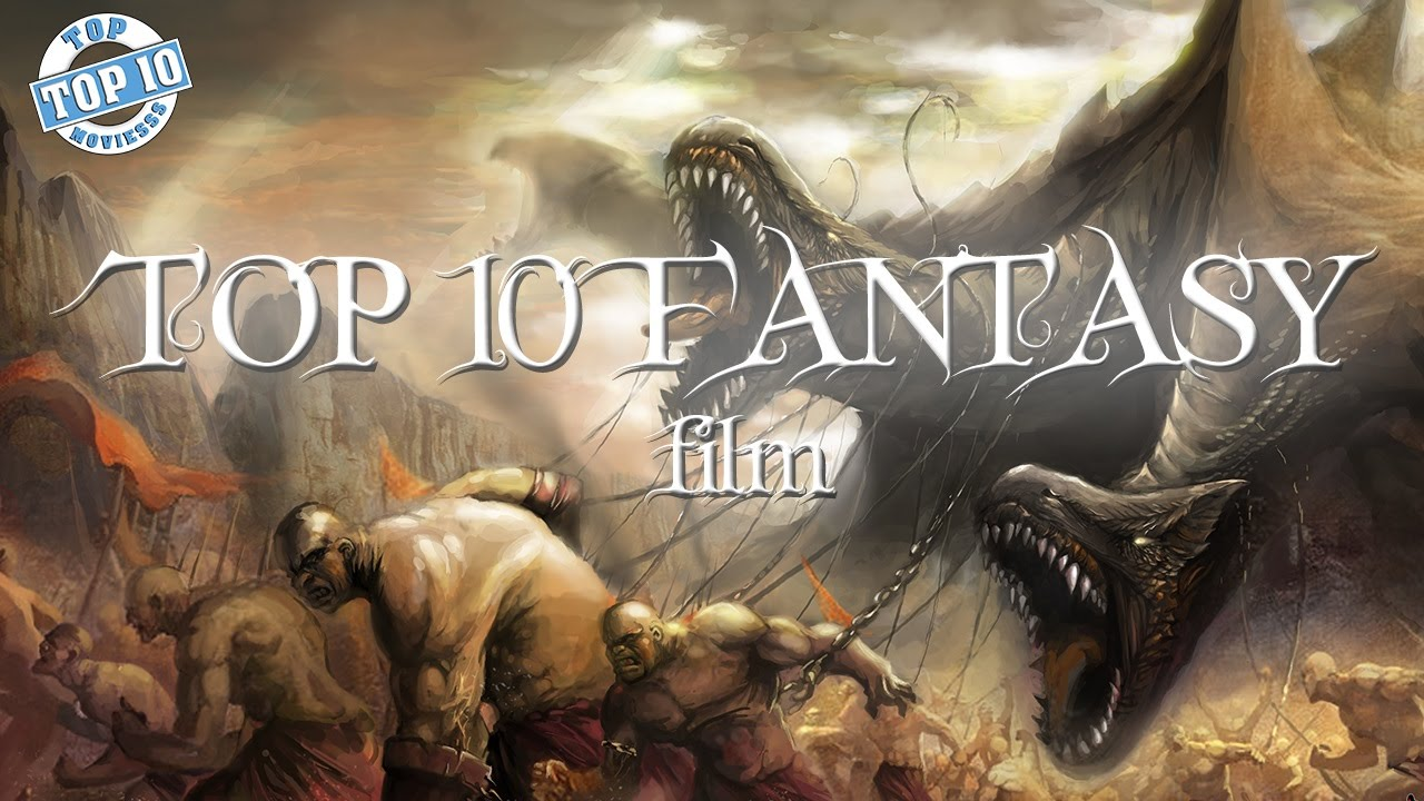 Top 10 - Fantasy film - A legjobb fantasy filmek