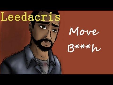 Leedacris - Move Bitch (Get Out The Way)