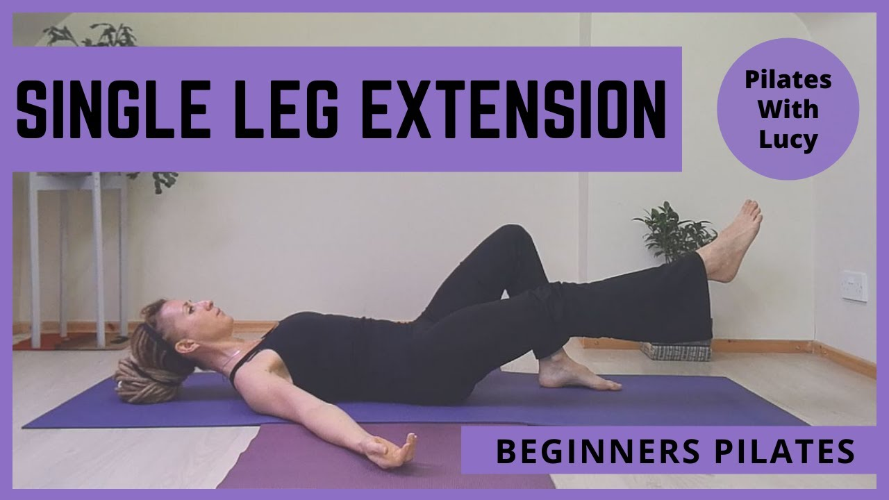 Single Leg Extension - Beginners Pilates - How To Do It Right