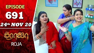 ROJA Serial | Episode 691 | 24th Nov 2020 | Priyanka | SibbuSuryan | SunTV Serial |Saregama TVShows