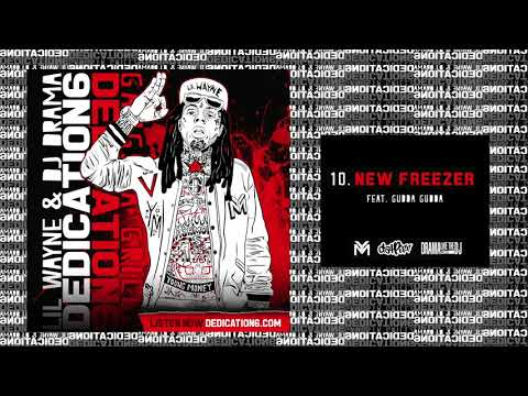 Lil Wayne  New Freezer ft Gudda Gudda Dedication 6 WORLD PREMIERE!