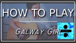 ( ED SHEERAN) Galway Girl | In depth tutorial | Accurate live version | GuitarGuy