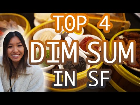 4 BEST DIM SUM SPOTS IN SAN FRANCISCO: Local's Guide