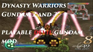 Dynasty Warriors Gundam 2 and 3 Playable Devil Gundam Mod