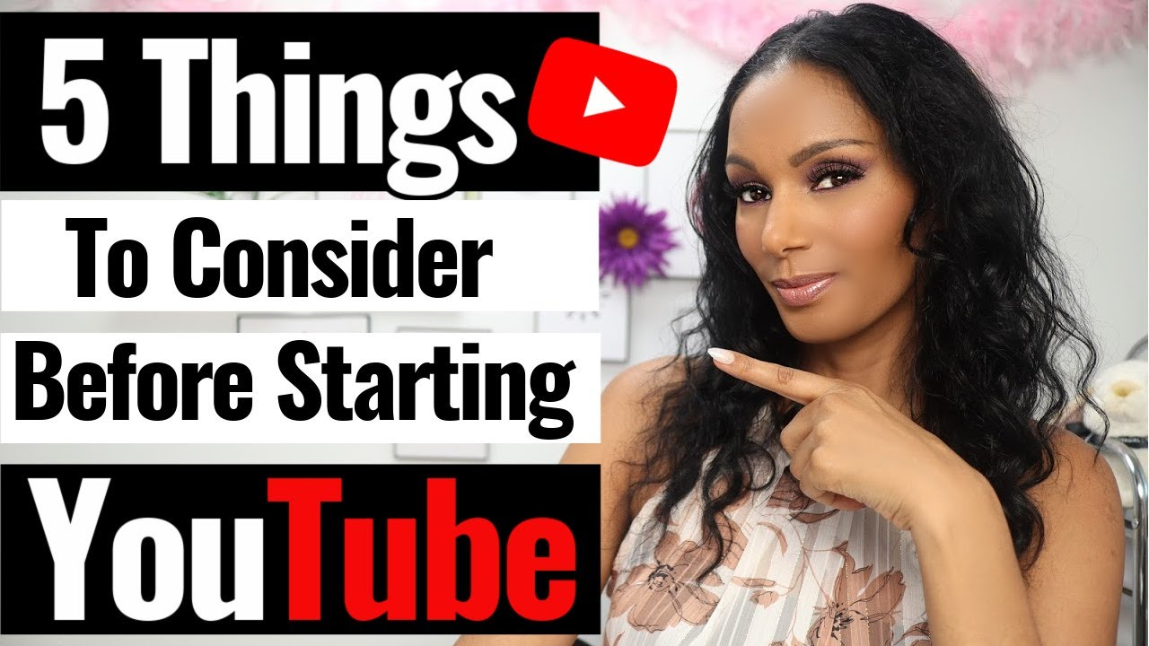5 Things To Consider BEFORE STARTING YOUTUBE in 2020: Beginner's Tips to start you off right