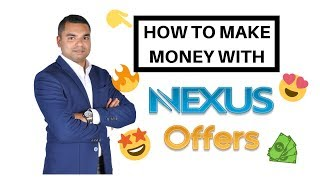 How To Make Money With Nexus Offers CPA Network