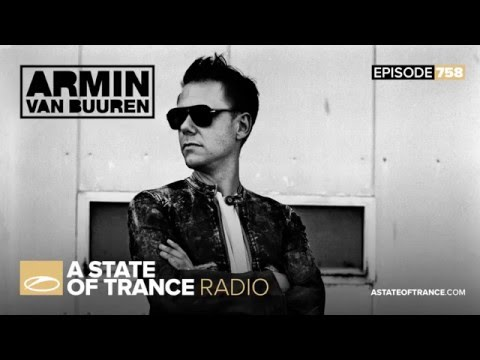 A State of Trance Episode 758 (#ASOT758)
