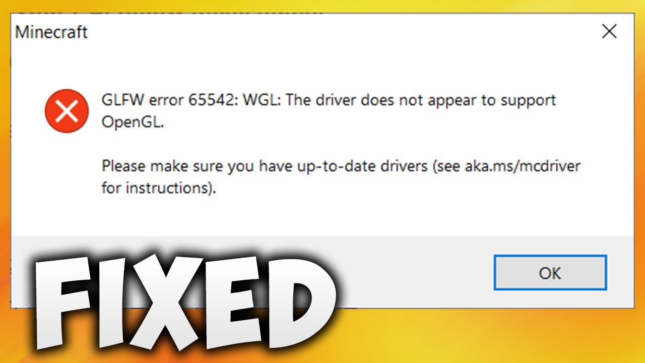 How To Fix Minecraft GLFW Error 12 WGL The Driver Does Not Appear To  Support OpenGL TLauncher