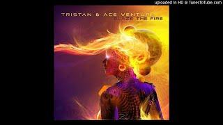 Tristan & Ace Ventura - Blaze The Fire