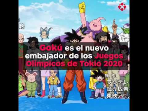 Son Goku Embajador De Los Juegos Olimpicos 2020 Youtube