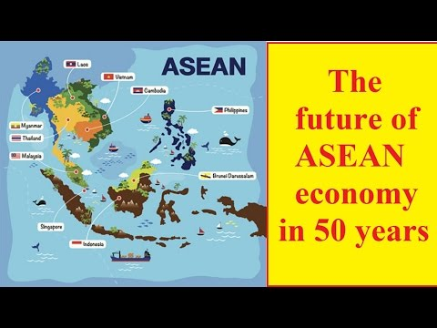 The future of ASEAN economy in 50 years