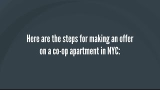 How to Make an Offer on a Co-op Apartment in NYC - Steps For Making an Offer on a NYC Co-op (2019)