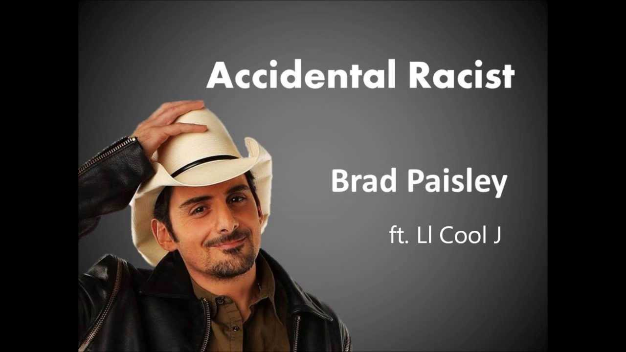 Accidental Racist Brad Paisley & LL Cool J Lyrics - YouTube