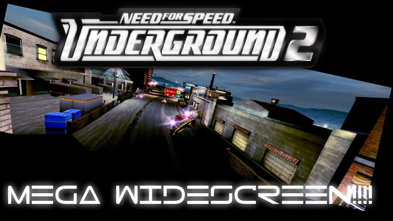 NFS Underground 2 Widescreen Fix - cinemapichollu