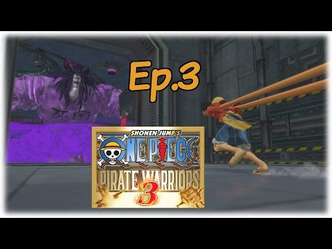 One Piece Pirate Warriors 3 - Episode 3; Punk Hazard (Final