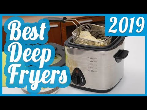 Best Deep Fryer To Buy In 2018