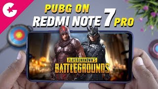 PUBG on Xiaomi Redmi Note 7 Pro - Gaming Review!! (Benchmark & Heat Test)