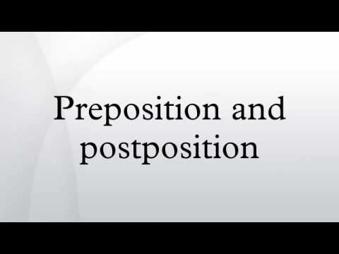 Preposition and postposition