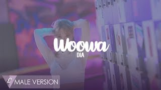 MALE VERSION | DIA - WOOWA