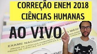 CORREÇÃO CIÊNCIAS HUMANAS ENEM 2018 -  A MELHOR CORREÇÃO -