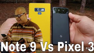 Google Pixel 3 Vs Galaxy Note 9 Video Comparison   No Competition The Clear Winner Is ???