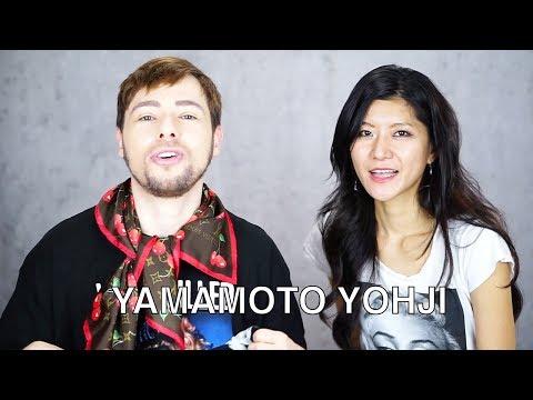 HOW TO PRONOUNCE YAMAMOTO YOHJI CORRECTLY