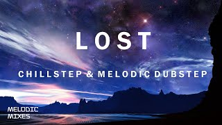 Lost   Chillstep & Melodic Dubstep Mix   100 Subscriber Mix