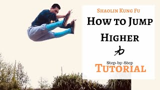 Shaolin Kung Fu | How to Jump Higher | Simple Movements Training that leads to Higher Jumps