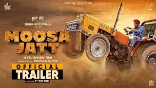MOOSA JATT (Official Trailer) Sidhu Moose Wala   Sweetaj Brar   Tru Makers   Releasing 1st October