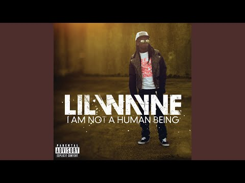 I Am Not A Human Being (Explicit)