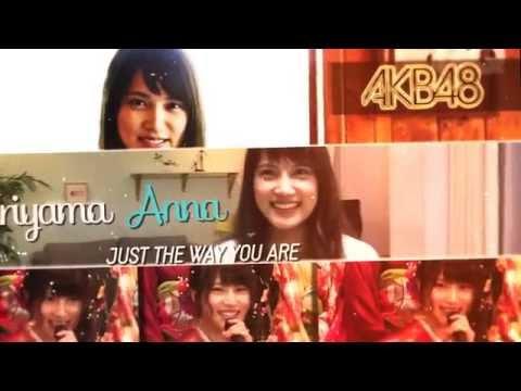 Video Lyric | Iriyama Anna 入山杏奈 AKB48 - Just The Way You Are Preview