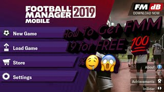 Football Manager Mobile 2019 Free Download *updated link*