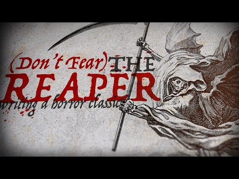 Dont Fear the Reaper: Writing a Horror Classic
