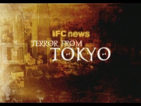 IFC News Special - Terror from Tokyo