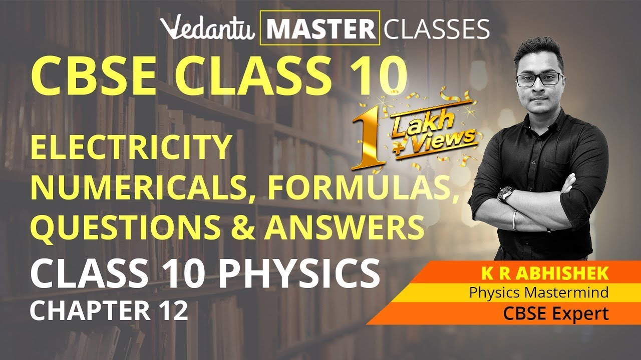 CBSE Electricity Class 10 Chapter 12 Numericals, Formulas, Questions &  Answers | Class 10 Physics