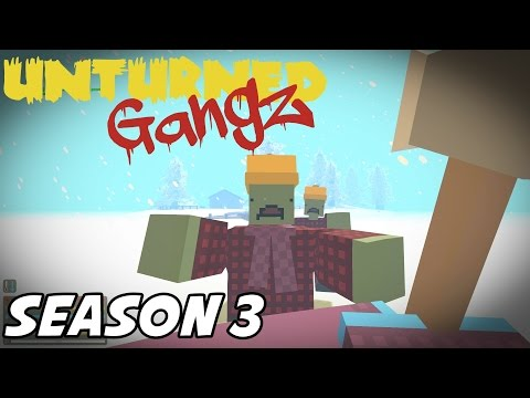 "UNTURNED GangZ - ""Wolves, Bears, Zombies, OH MY!!"" - S3E01 (Yukon PvP)"