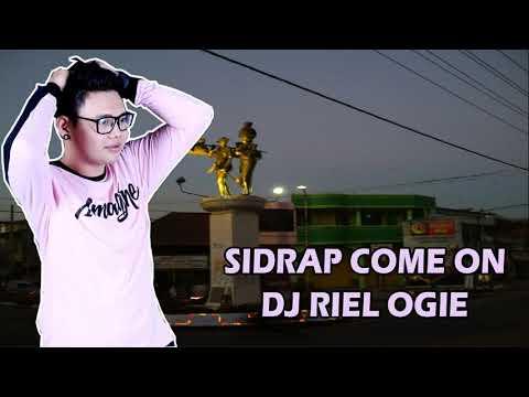 RIEL OGIE - SIDRAP COME ON 01 [DJ RIEL OGIE] 2019