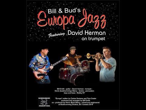 Europa Jazz - David Herman - Bill Smith - Kevin Marcy (Buddrumming)