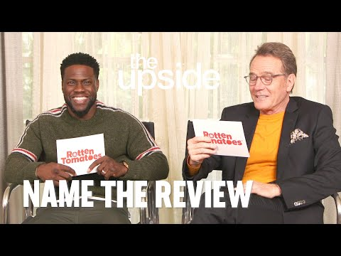 The Upside's Bryan Cranston and Kevin Hart Play 'Name the Review' | Rotten Tomatoes