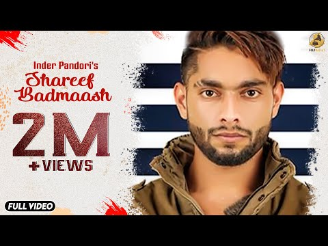 Shareef Badmaash : Inder pandori(Official Video) Jay K | Latest Punjabi Songs 2018 | Folk Rakaat