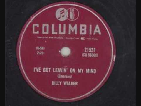 Billy Walker – I´ve got leavin´on my mind