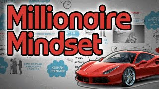 How to Have a Millionaire Mindset - Secrets of the Millionaire Mind