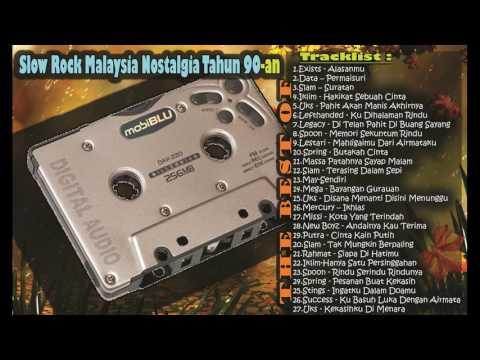 Slow Rock Malaysia Nostalgia Lawas Kembali Ke Masa Lalu Tahun 90-an